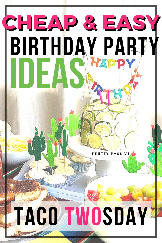 cheap & easy birthday ideas - taco twosday