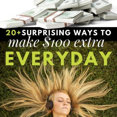 20+ Interesting Ways to Make an Extra $100 Everyday