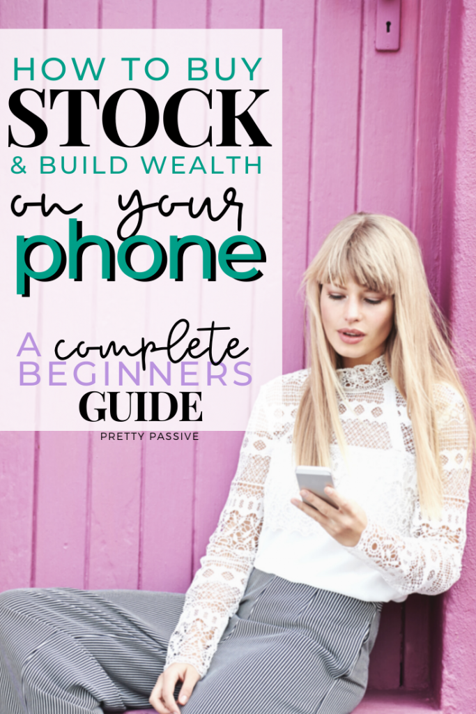 a beginners guide to buying stock and building a passive income portfolio. How this working mom is building wealth in a stock portfolio from her phone!