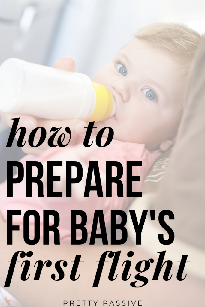 what to do when planning for baby's first flight. tips for flying with a lap infant