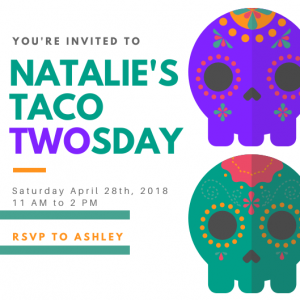 my daughter's taco twosday frugal (digital) invitation designed by ME from a canva template lol