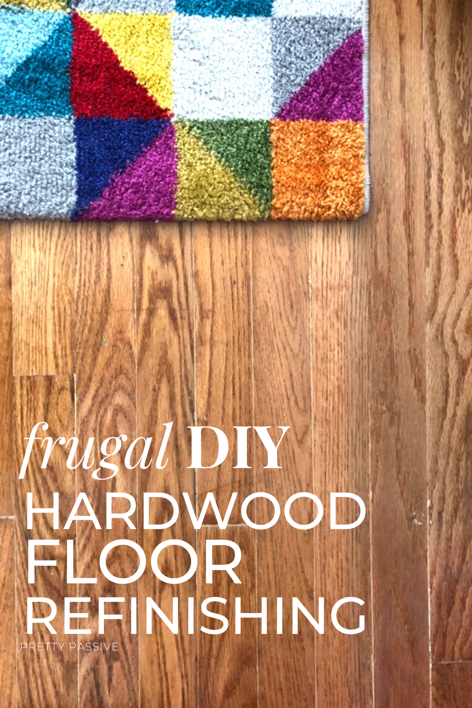 frugal DIY hardwood floor refinishing